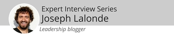 Leadership Blogger - Joseph Lalonde