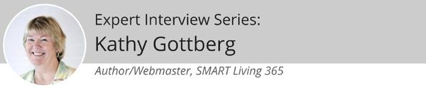 kathygottberg 600x - Expert Interview Series: Kathy Gottberg: Aging, and Living a Fulfilling Life