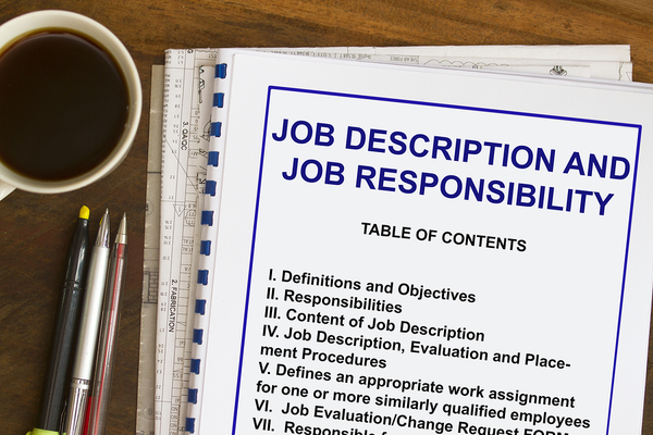 Job description and job responsibility booklet.