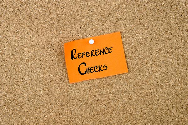 Reference checks.