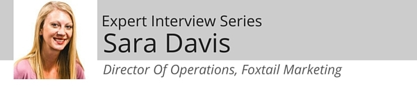Image of interviewee Sara Davis of Foxtail Marketing