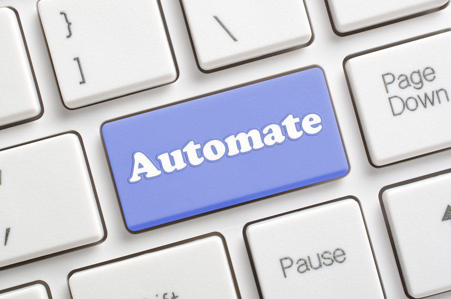 To improve efficiency and effectiveness, automate processes where possible
