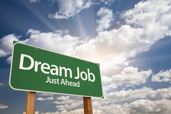 Dream job just ahead sign.