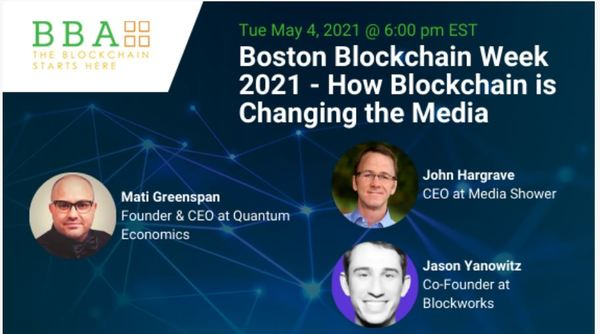 Boston Blockchain Week 2021 - How Blockchain is Changing the Media