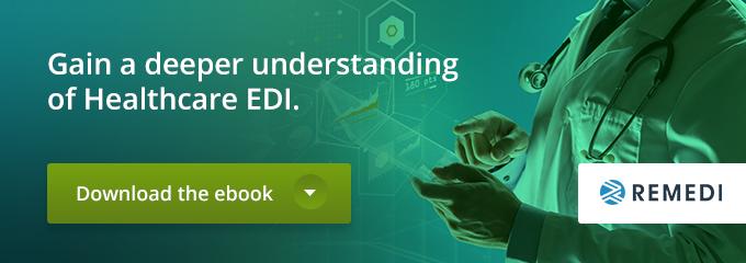 Gain a deeper understanding of Healthcare EDI